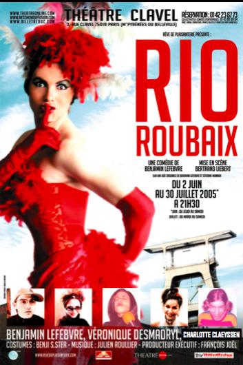 AFFICHE RIO ROUBAIX , Théâtre Clavel