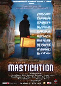 Mastication, pièce de théâtre