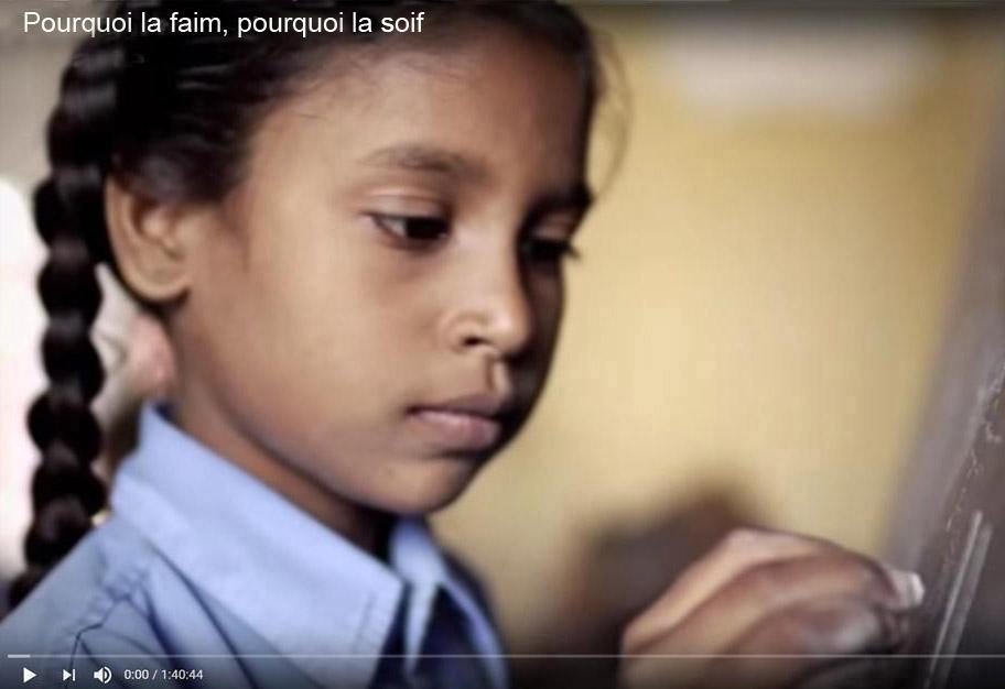 Documentaire Pourquoi la faim, pourquoi la soif